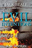 img - for Evil Intentions (A Jack Beale Mystery) (Volume 5) book / textbook / text book