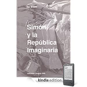 Simn y la Repblica Imaginaria (Spanish Edition)