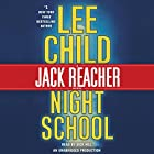 Night School: A Jack Reacher Novel, Book 21 Audiobook by Lee Child Narrated by Dick Hill
