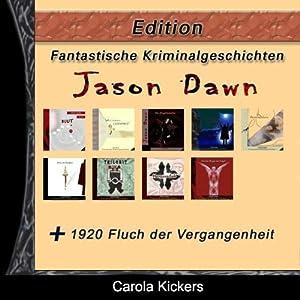 Fantastische Kriminalgeschichten - Edition. Zehn Krimis von Carola Kickers Hörbuch