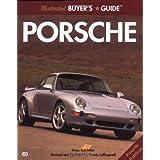 Illustrated Porsche Buyer's Guide (Motorbooks International illustrated buyer's guide series)by Dean Batchelor