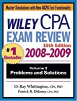 Wiley CPA Examination Review, Problems and Solutions (Wiley Cpa Examination Review Vol 2: Problems and Solutions) (Volume 2)