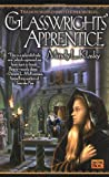 The Glasswrights' Apprentice (0451457897) by Mindy L. Klasky