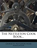 img - for The Nettleton Cook Book... book / textbook / text book
