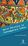 Dalit Politics in Contemporary India