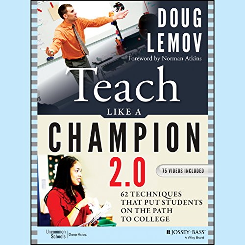 Download Teach Like a Champion 2.0: 62 Techniques That Put Students on the Path to College