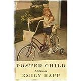Poster Child: A Memoir