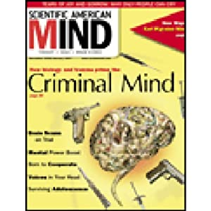 Criminal Mind: Scientific American Mind | []