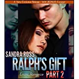 Ralph's Gift 2: Erotic Romance