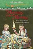 Magic Tree House #3: Mummies in the Morning (Full-Color Edition) (A Stepping Stone Book(TM))
