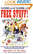 Gobs and Gobs of Free Stuff!