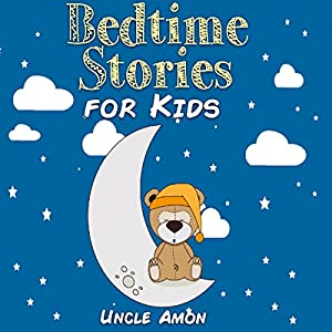 Bedtime Stories for Kids Audiobook