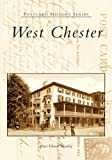 img - for West Chester (PA) (Postcard History Series) book / textbook / text book