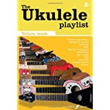 The Ukulele Playlist: The Yellow Bookby Collectif