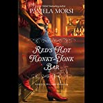 Red's Hot Honky-Tonk Bar | Pamela Morsi