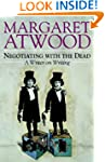 Negotiating with the Dead: A Writer o...