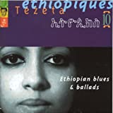 Ethiopiques Vol. 10 - Blues and Ballads