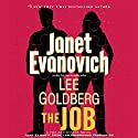 The Job: A Fox and O'Hare Novel, Book 3 Audiobook by Janet Evanovich, Lee Goldberg Narrated by Scott Brick