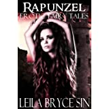 Rapunzel (Erotic Fairy Tales Book 2)by Leila Bryce Sin