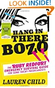 Hang in There Bozo: The Ruby Redfort Emergency Survival Guide for Some Tricky Predicaments (World Book Day Edition 2013)