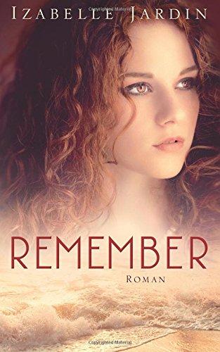 Buchseite und Rezensionen zu 'Remember' von Izabelle Jardin