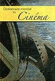 echange, troc Collectif - Dictionnaire mondial du Cinéma