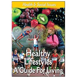 Teen Guidance - Living a Healthy Lifestyle: A Guide For Living