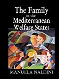 img - for The Family in the Mediterranean Welfare States by Manuela Naldini (2016-01-21) book / textbook / text book