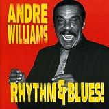 echange, troc Andre Williams - Rhythm & Blues