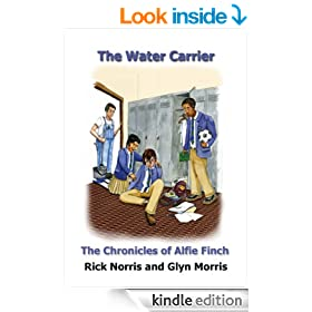 The Water Carrier (The Chronicles of Alfie Finch Book 1)