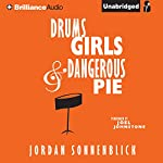 Drums, Girls, and Dangerous Pie Audiobook by Jordan Sonnenblick Narrated by Joel Johnstone
