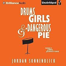 Drums, Girls, and Dangerous Pie Audiobook by Jordan Sonnenblick Narrated by Joel Johnstone