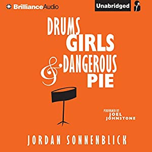 Drums, Girls, and Dangerous Pie | [Jordan Sonnenblick]