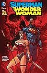 Superman/Wonder Woman Vol. 3 (the New...