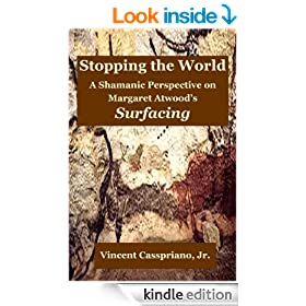 "Stopping the World: A Shamanic Perspective on Margaret Atwood's ""Surfacing"""