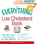The Everything Low Cholesterol Book:...