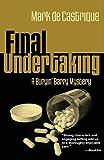 Final Undertaking: A Buryin' Barry Mystery