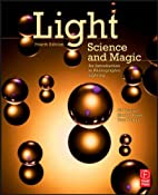 Amazon.com: Light Science and Magic, Fourth Edition: An Introduction to Photographic Lighting (9780240812250): Fil Hunter, Paul Fuqua, Steven Biver: Books