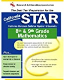 California STAR Grade 8th & 9th Mathematics (REA) - The Best Test Prep for CA Grade 8th & 9th Mathematics (Test Preps) (0738600202) by Hearne Ph.D., Stephen