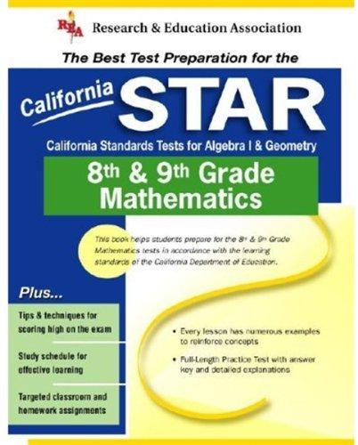 California STAR Grade 8th & 9th Mathematics (REA) - The Best Test Prep for CA Grade 8th & 9th Mathematics (Test
