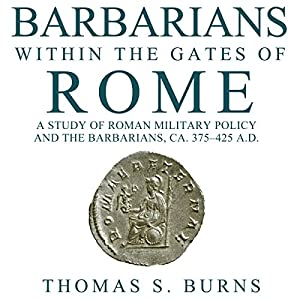 Barbarians Within the Gates of Rome Audiobook