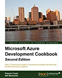 Microsoft Azure Development Cookbook: Second Edition