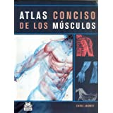 ATLAS CONCISO DE LOS MÚSCULOS (Color) (Medicina)