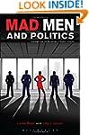 Mad Men and Politics: Nostalgia and t...