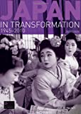 Japan in Transformation, 1945-2010 (Seminar Studies)