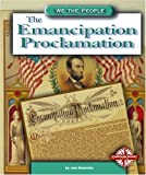 The Emancipation Proclamation (We the People: Civil War Era)