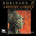 A History of Greece, Volume 2 (       UNABRIDGED) by Cyril Robinson Narrated by Charlton Griffin