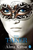 The Taker (The Taker Trilogy)