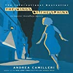 The Wings of the Sphinx (       UNABRIDGED) by Andrea Camilleri Narrated by Grover Gardner