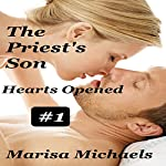 Hearts Opened: The Priest's Son | Marisa Michaels